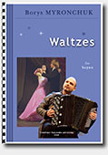 Borys Myronchuk. Waltzes - for Accordion (Bayan)